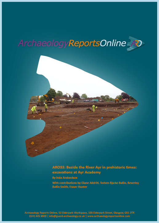 ARO33: Beside the River Ayr in prehistoric times: excavations at Ayr Academy